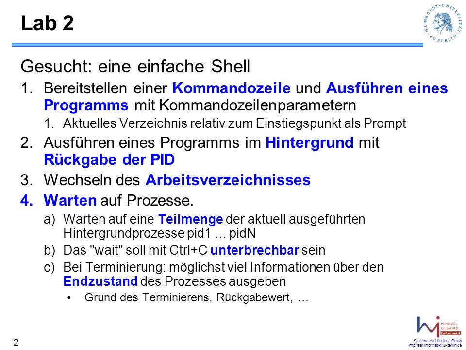 Lab 2 Gesucht: eine einfache Shell
