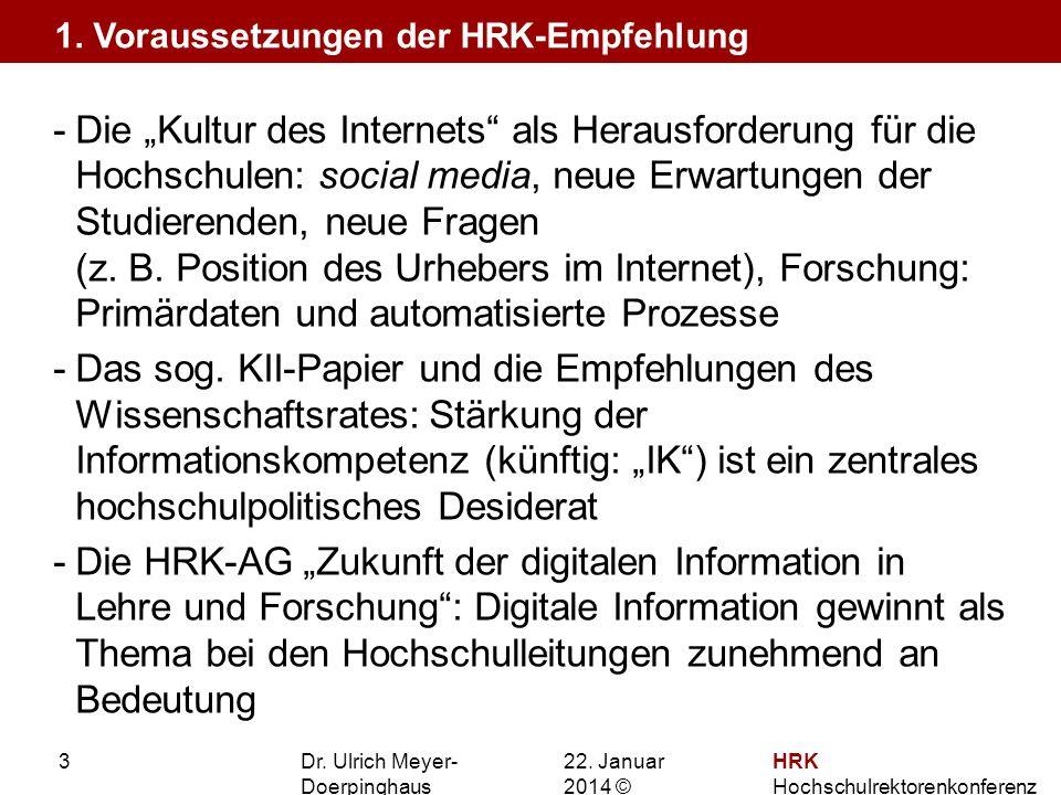 1. Voraussetzungen der HRK-Empfehlung