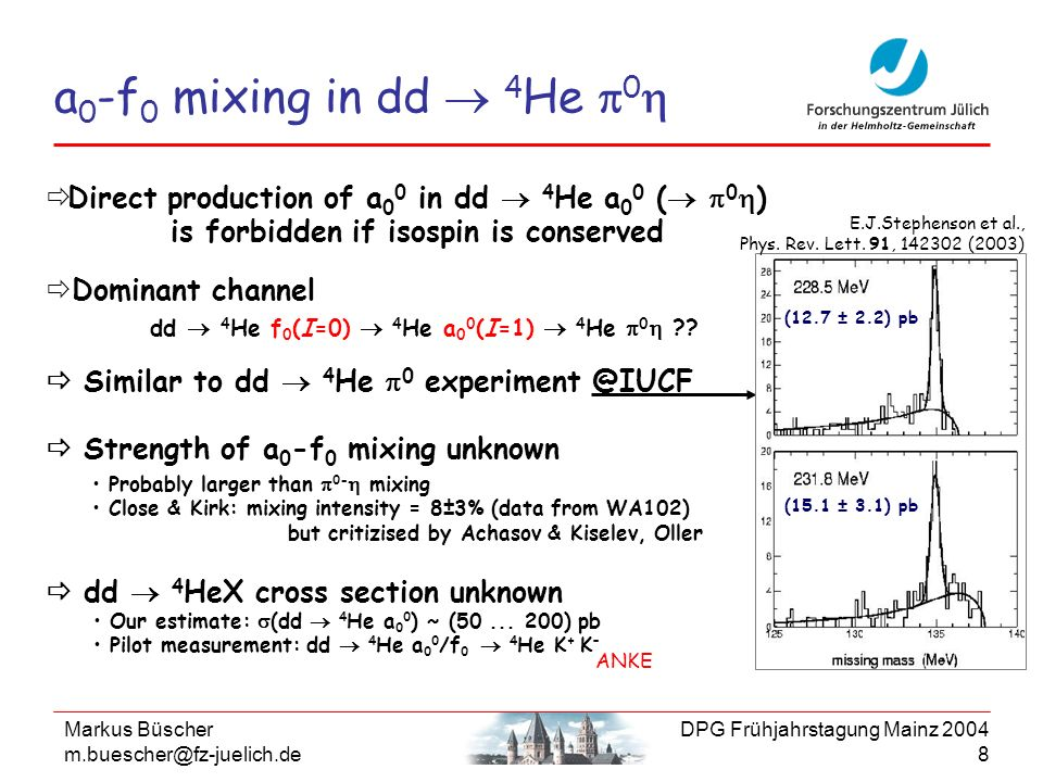 a0-f0 mixing in dd  4He p0hDirect production of a00 in dd  4He a00 ( p0h) is forbidden if isospin is conserved.