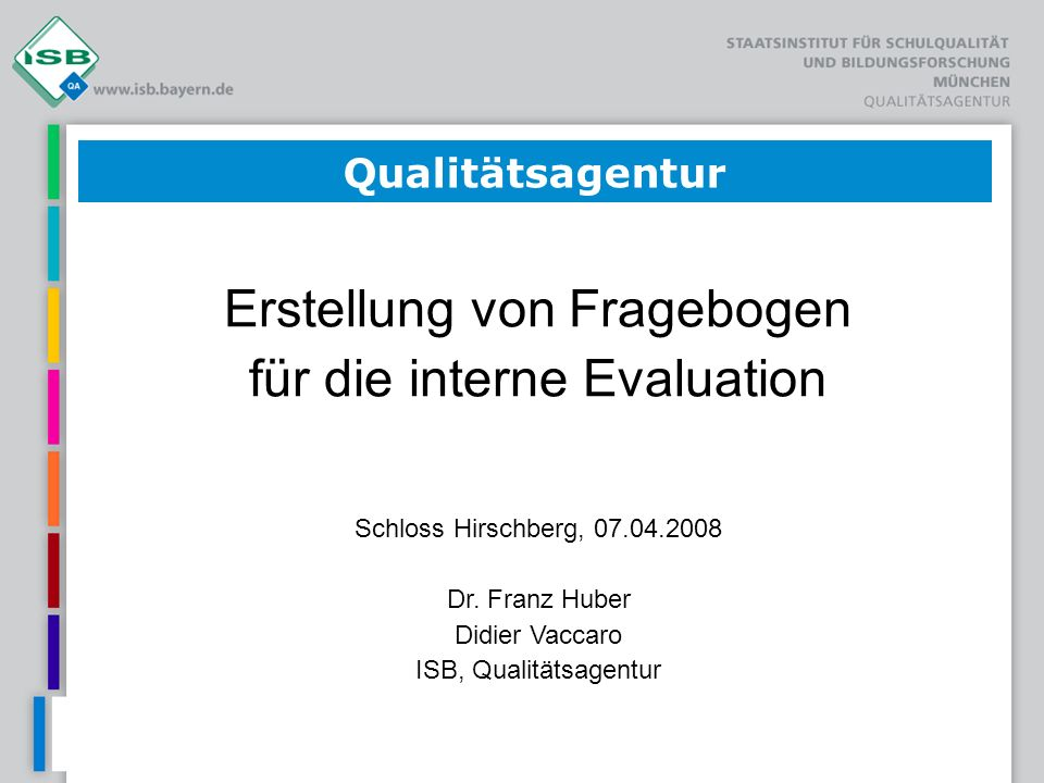 Erstellung von Fragebogen für die interne Evaluation