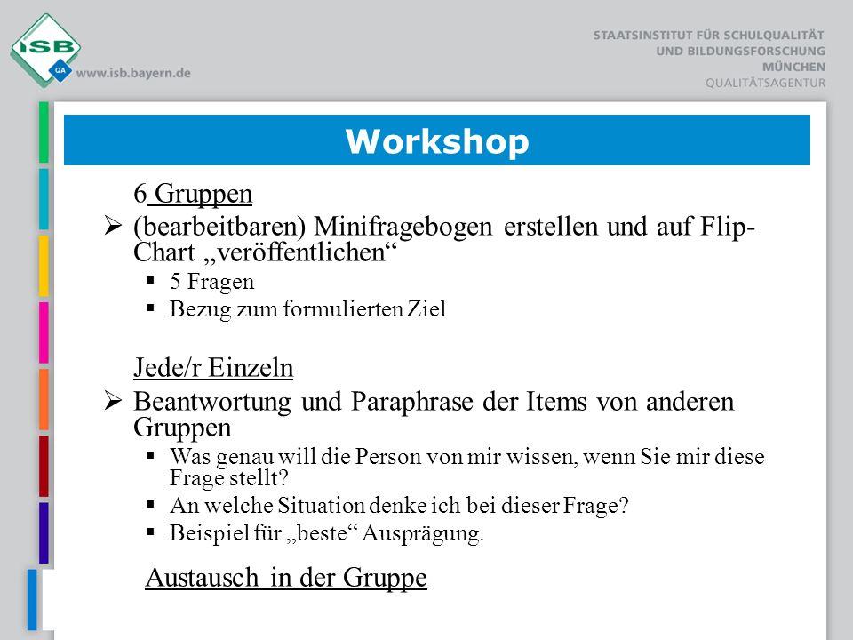 """Workshop6 Gruppen. (bearbeitbaren) Minifragebogen erstellen und auf Flip- Chart """"veröffentlichen 5 Fragen."""