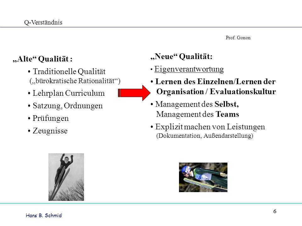 • Lernen des Einzelnen/Lernen der Organisation / Evaluationskultur