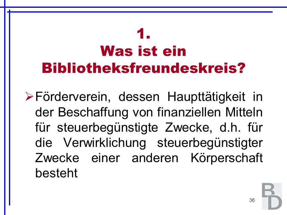 1. Was ist ein Bibliotheksfreundeskreis