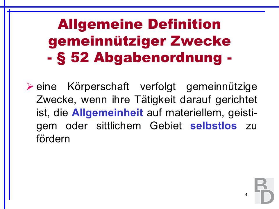 Allgemeine Definition gemeinnütziger Zwecke - § 52 Abgabenordnung -