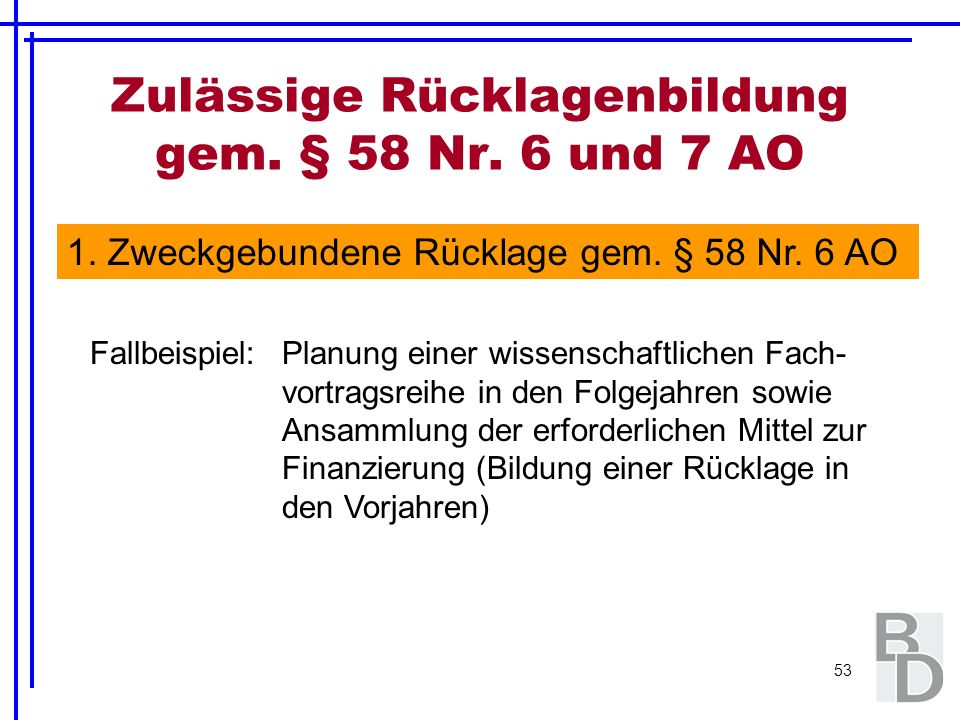Zulässige Rücklagenbildung gem. § 58 Nr. 6 und 7 AO