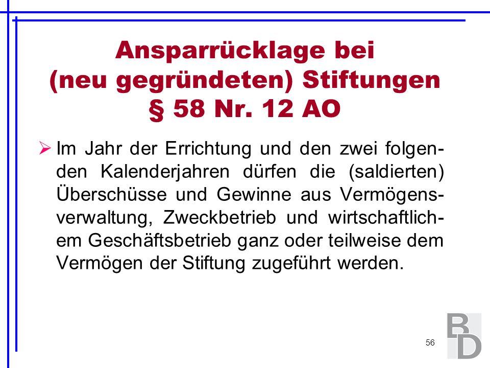 Ansparrücklage bei (neu gegründeten) Stiftungen § 58 Nr. 12 AO