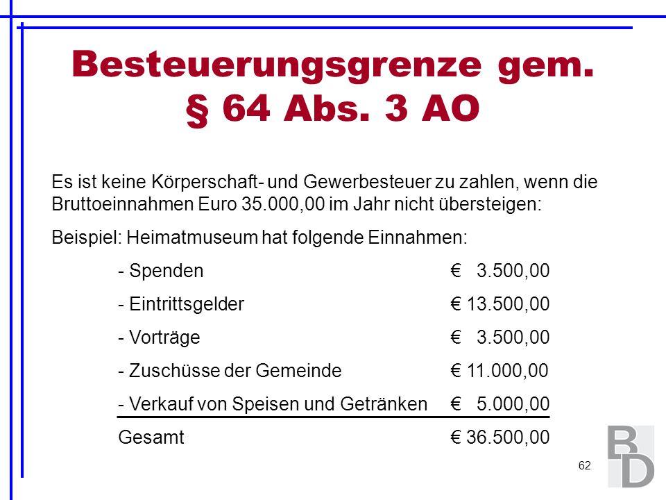 Besteuerungsgrenze gem. § 64 Abs. 3 AO