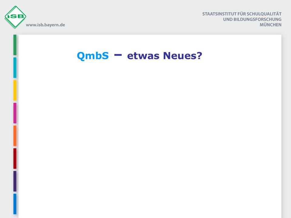 QmbS – etwas Neues Schulentwicklung