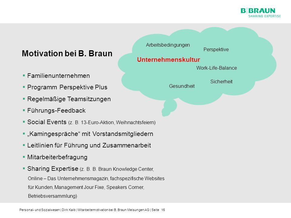 Motivation bei B. Braun Unternehmenskultur Familienunternehmen
