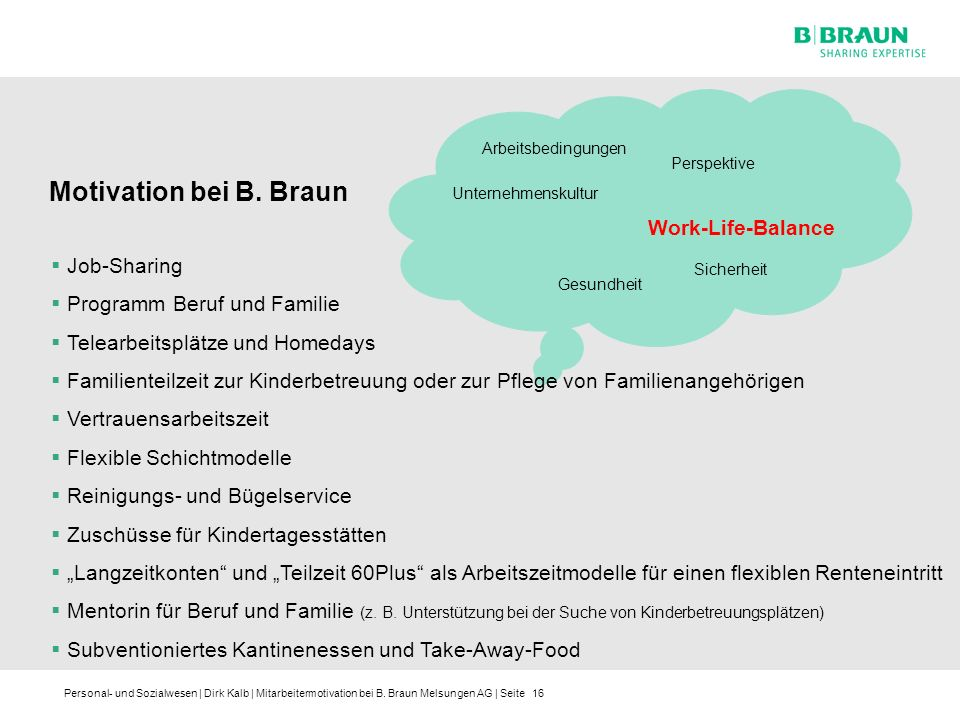 Motivation bei B. Braun Work-Life-Balance Job-Sharing
