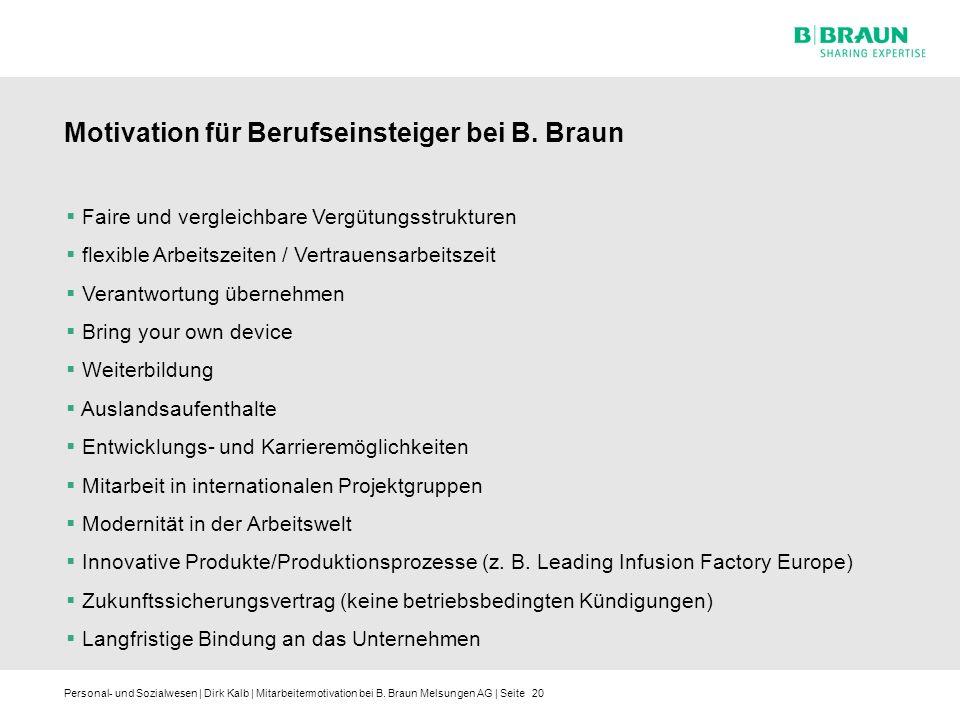 Motivation für Berufseinsteiger bei B. Braun