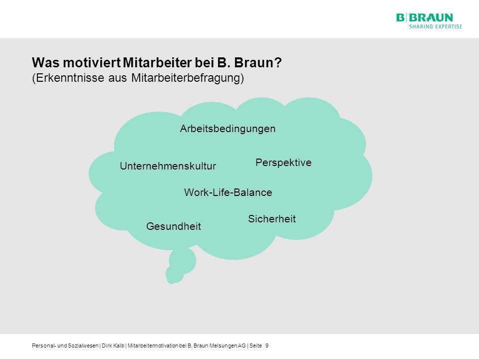 Was motiviert Mitarbeiter bei B. Braun