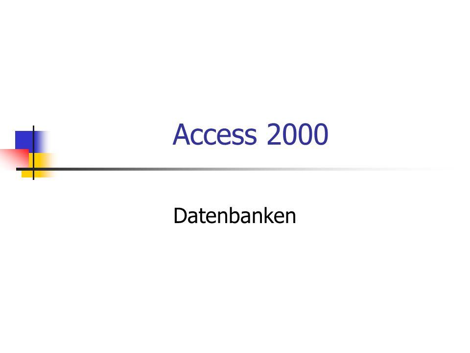 Access 2000 Datenbanken