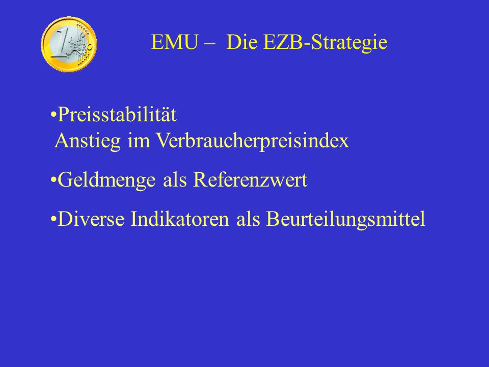 EMU – Die EZB-Strategie