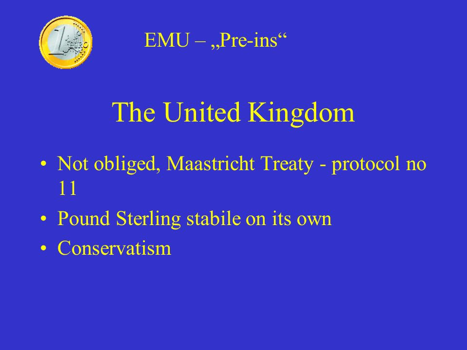 "The United Kingdom EMU – ""Pre-ins"