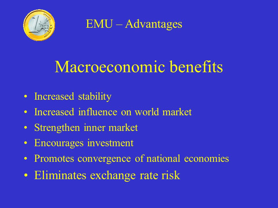 Macroeconomic benefits