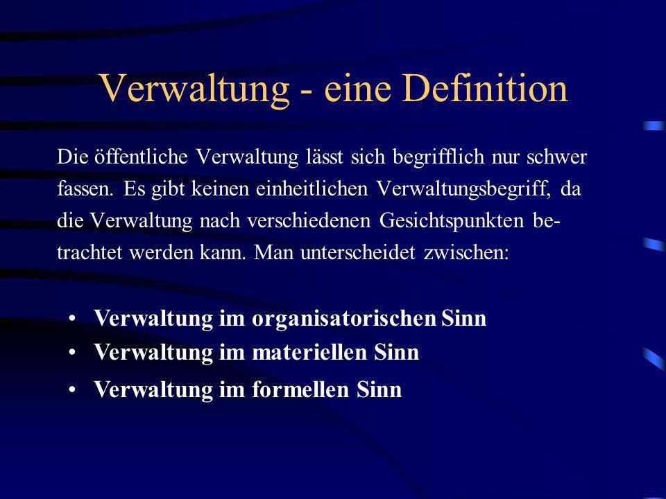 Verwaltung - eine Definition