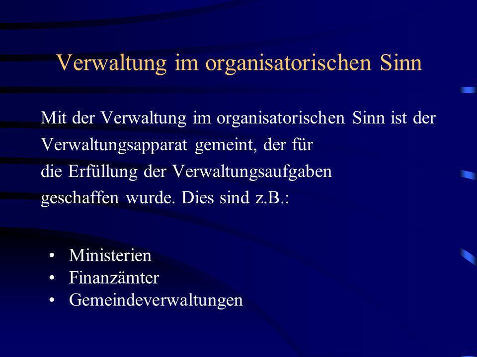 Verwaltung im organisatorischen Sinn