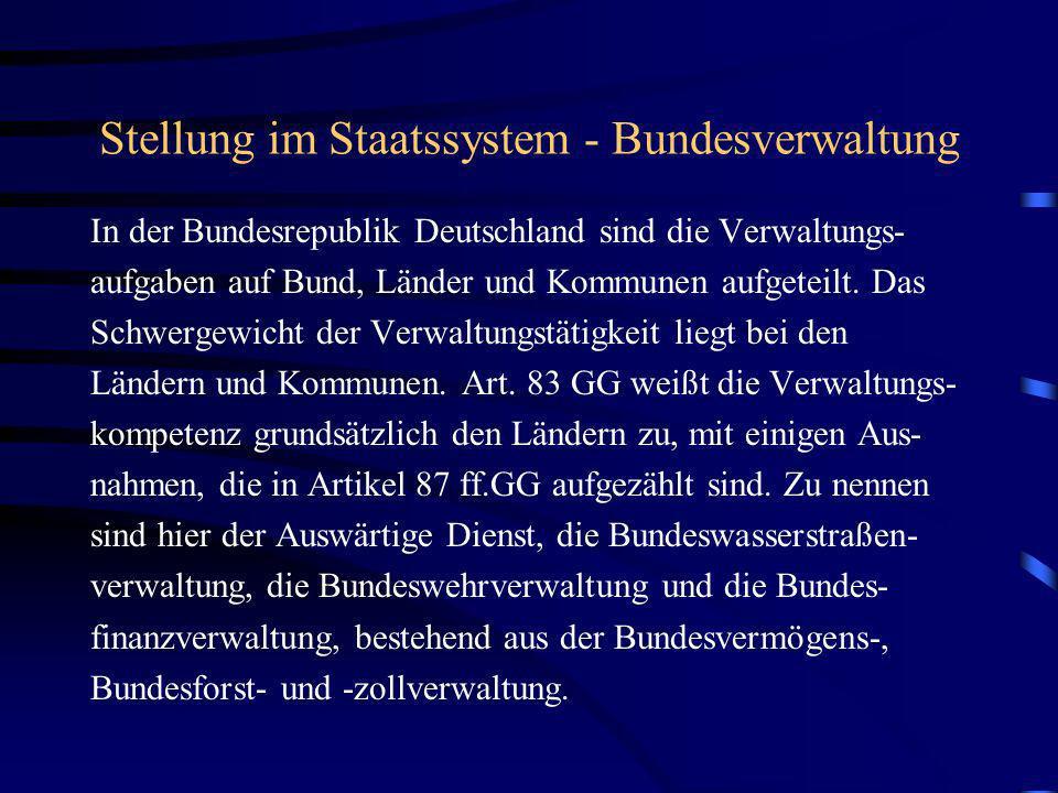Stellung im Staatssystem - Bundesverwaltung