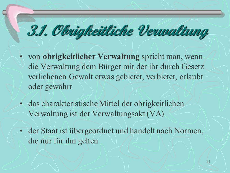 3.1. Obrigkeitliche Verwaltung