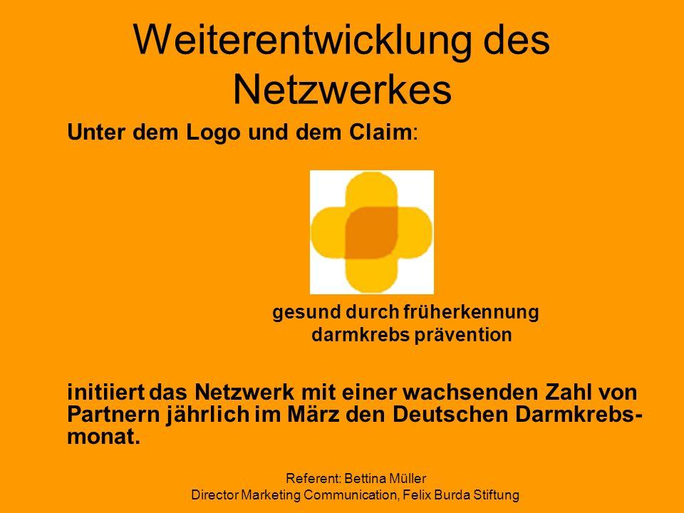 Weiterentwicklung des Netzwerkes