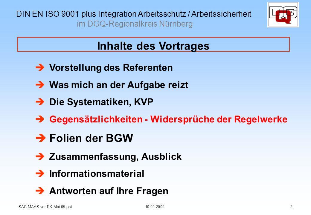 Inhalte des Vortrages Folien der BGW im DGQ-Regionalkreis Nürnberg