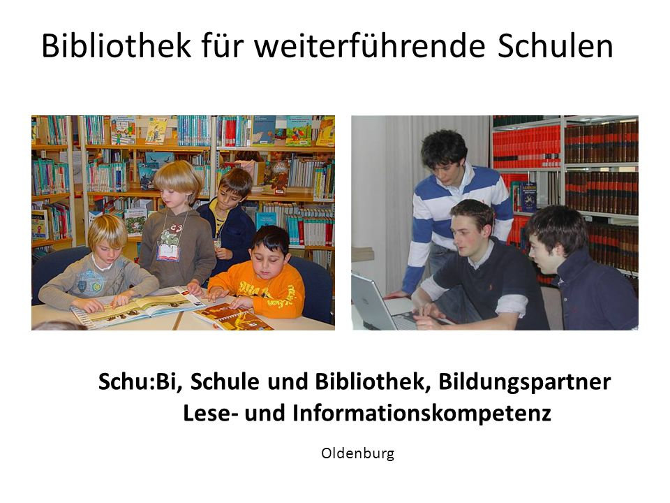 Bibliothek für weiterführende Schulen