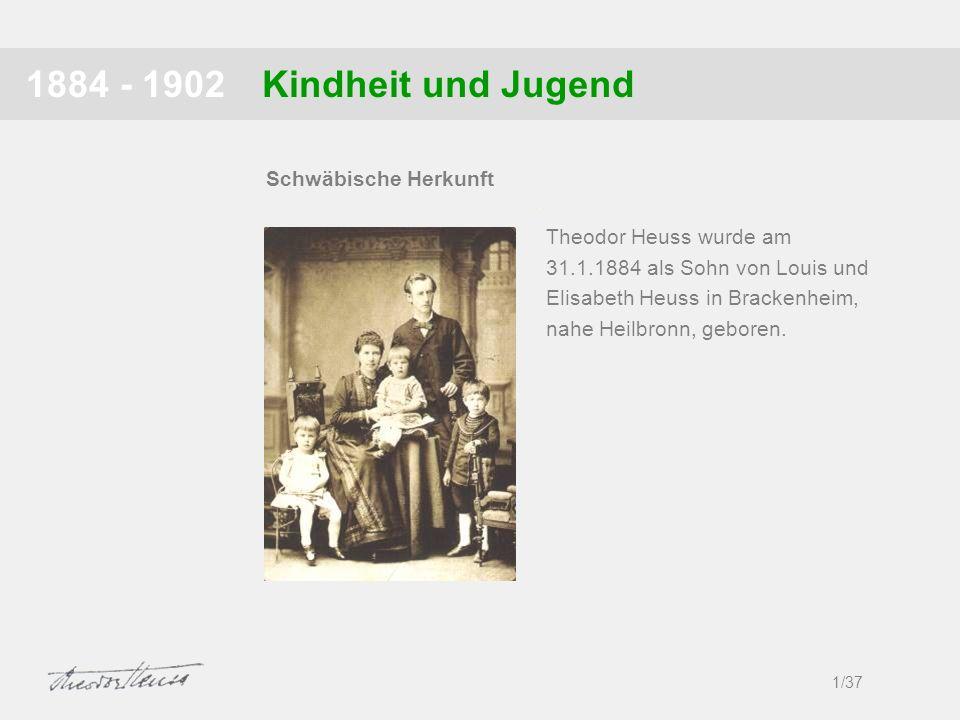 1884 - 1902 Kindheit und Jugend Schwäbische Herkunft