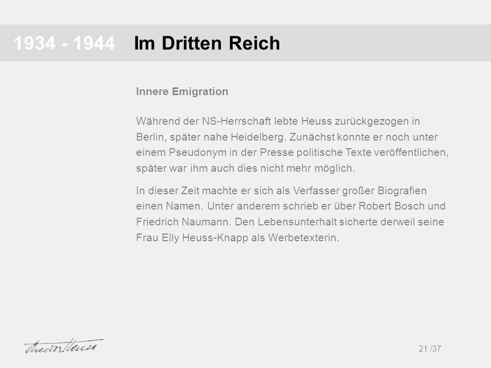 1934 - 1944 Im Dritten Reich Innere Emigration