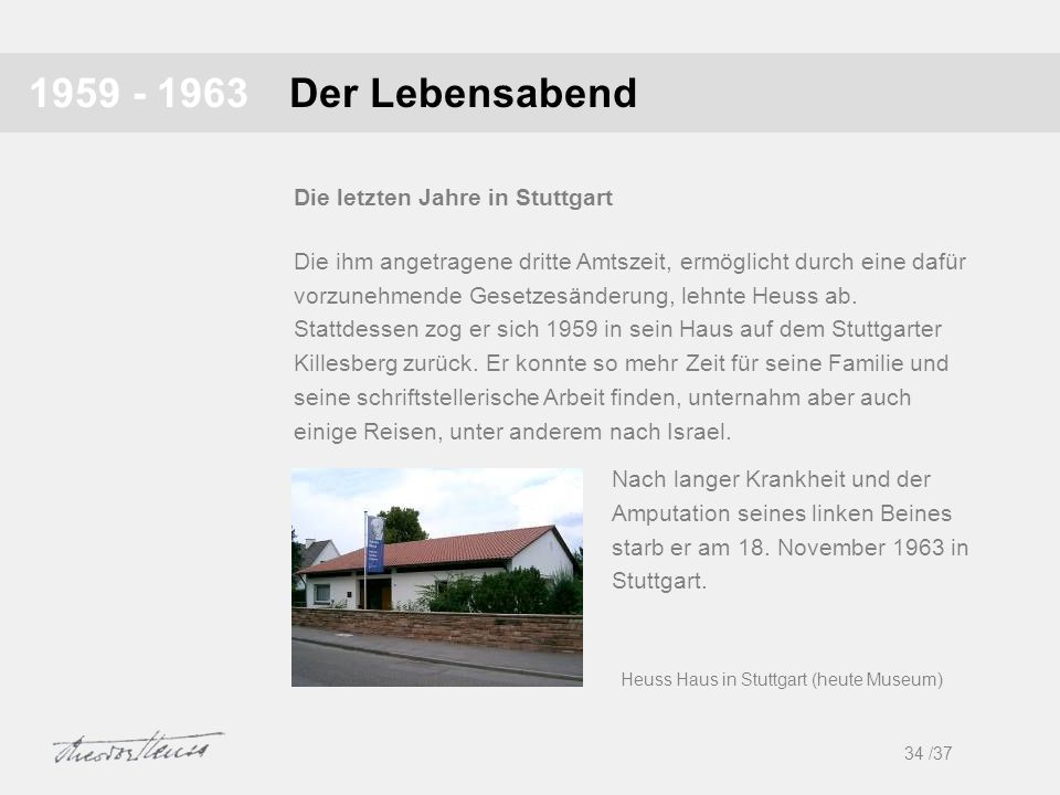 1959 - 1963 Der Lebensabend Die letzten Jahre in Stuttgart