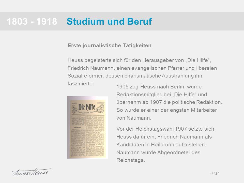 1803 - 1918 Studium und Beruf Erste journalistische Tätigkeiten
