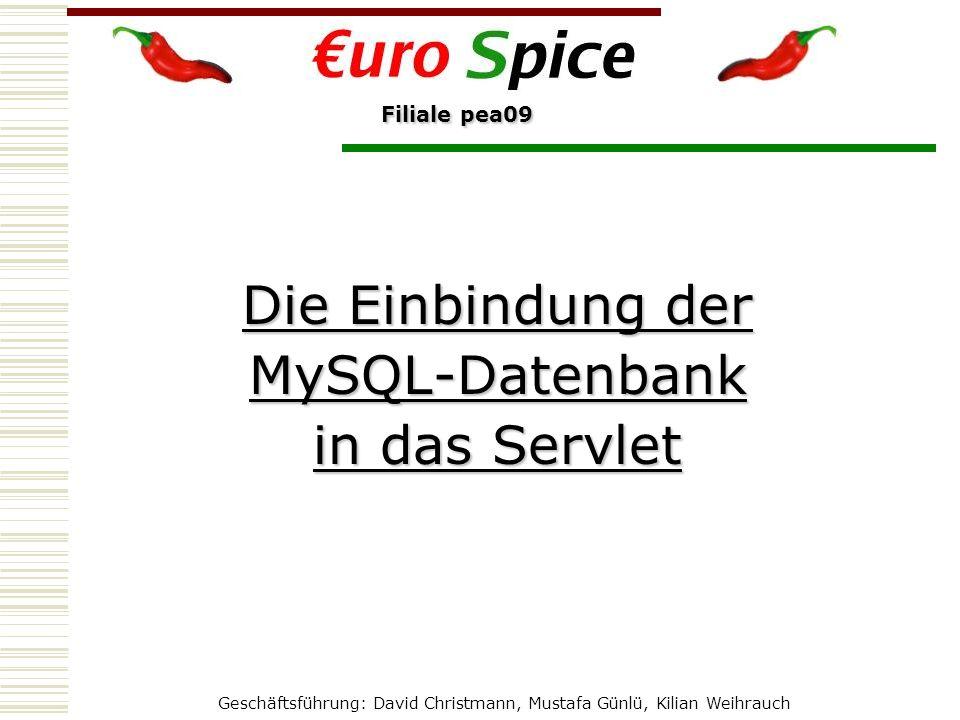 Filiale pea09 Die Einbindung der MySQL-Datenbank in das Servlet