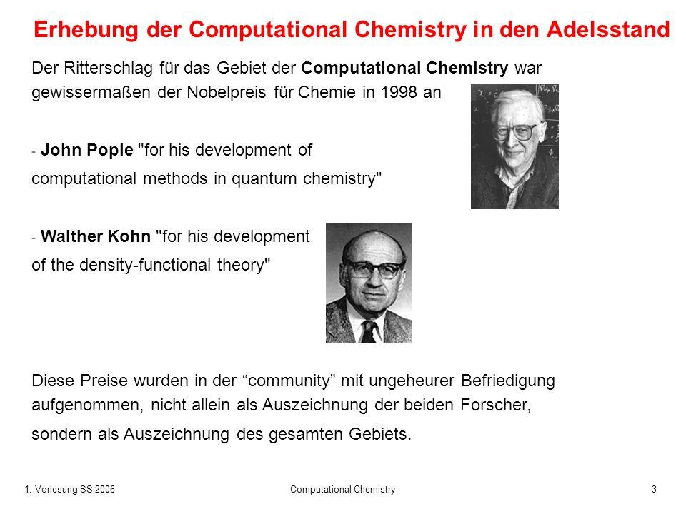 Erhebung der Computational Chemistry in den Adelsstand