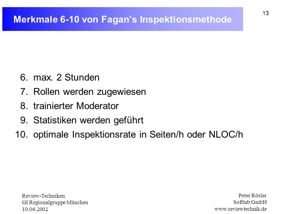 Merkmale 6-10 von Fagan's Inspektionsmethode