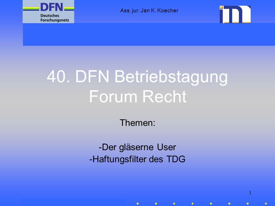 40. DFN Betriebstagung Forum Recht