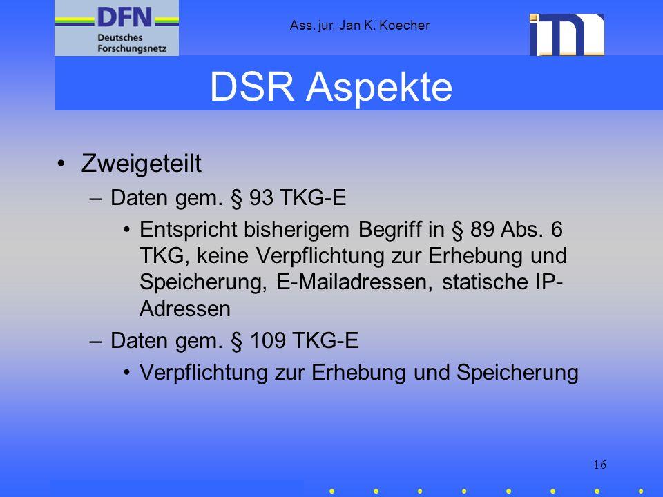 DSR Aspekte Zweigeteilt Daten gem. § 93 TKG-E