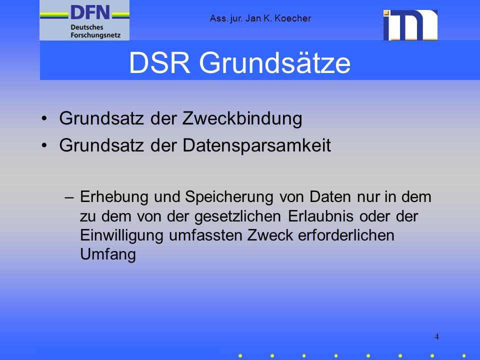 DSR Grundsätze Grundsatz der Zweckbindung