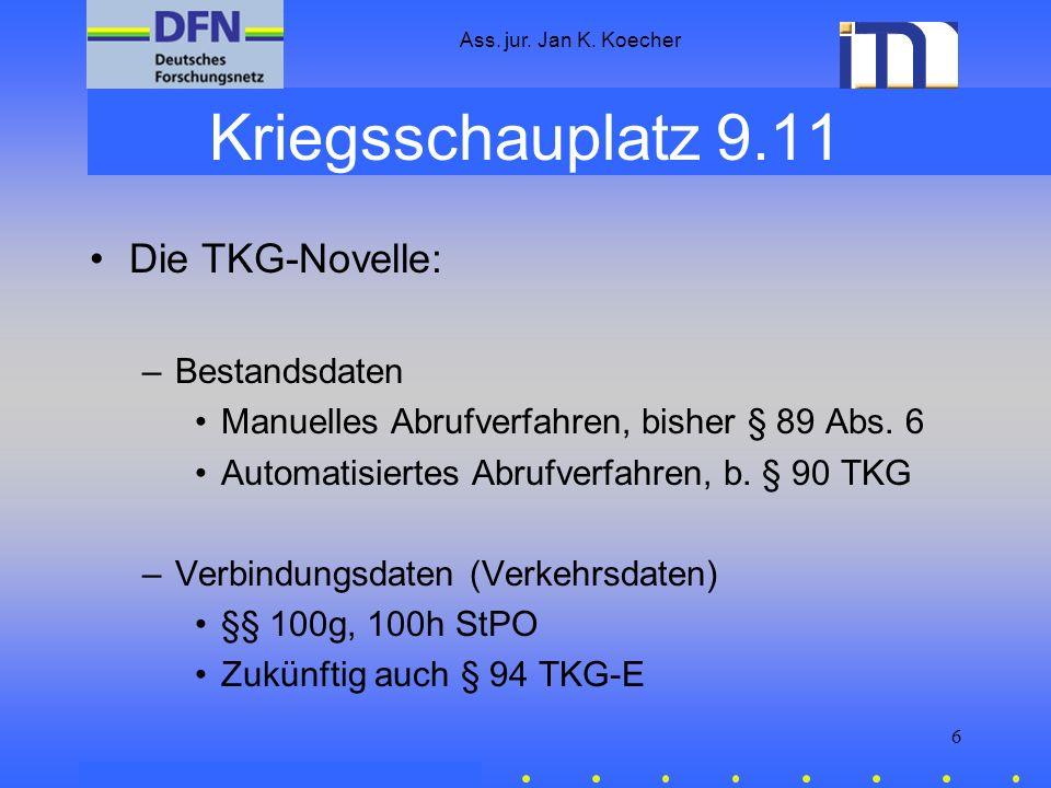 Kriegsschauplatz 9.11 Die TKG-Novelle: Bestandsdaten