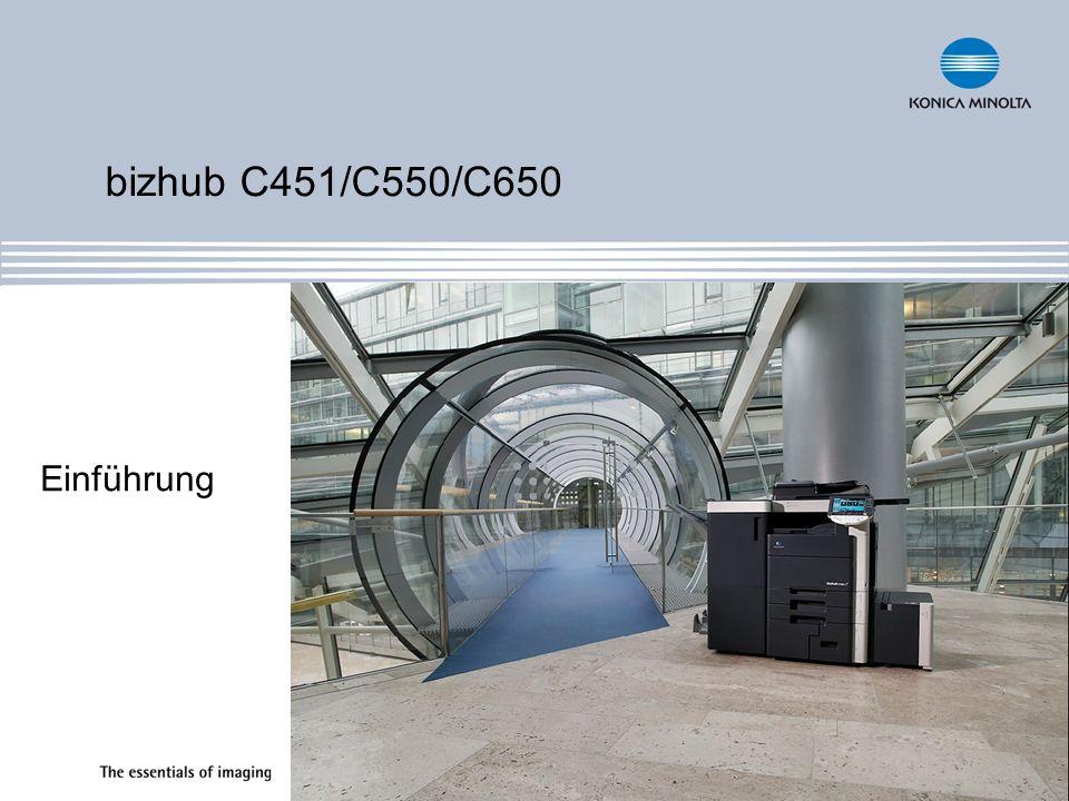 bizhub C451/C550/C650 Einführung