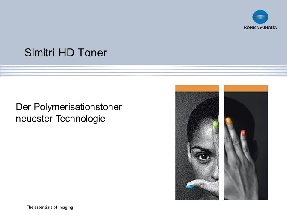 Simitri HD Toner Der Polymerisationstoner neuester Technologie