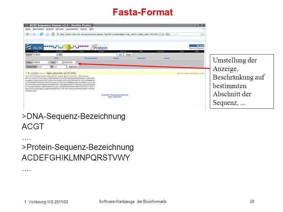 Fasta-Format >DNA-Sequenz-Bezeichnung ACGT ....