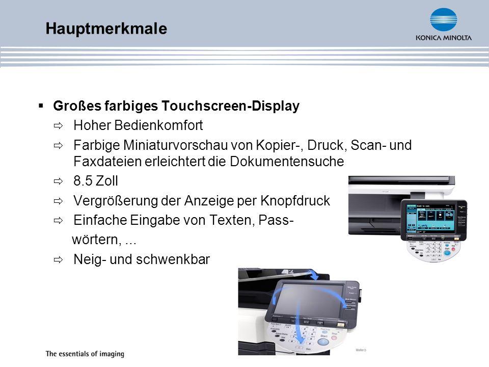 Hauptmerkmale Großes farbiges Touchscreen-Display Hoher Bedienkomfort