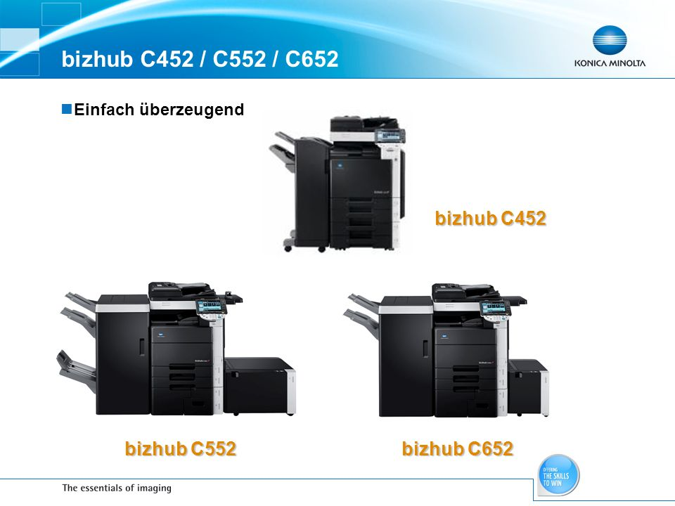 bizhub C452 / C552 / C652 bizhub C452 bizhub C552 bizhub C652