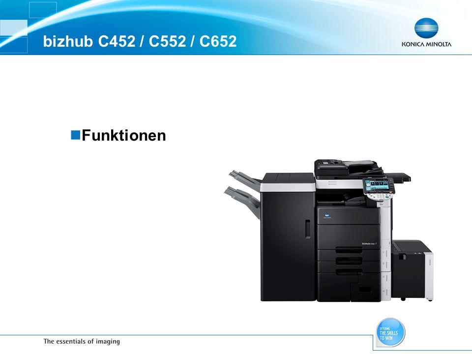 bizhub C452 / C552 / C652 Funktionen