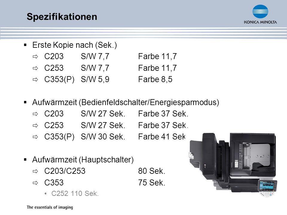 Spezifikationen Erste Kopie nach (Sek.) C203 S/W 7,7 Farbe 11,7