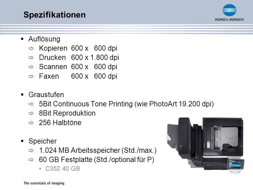 Spezifikationen Auflösung Kopieren 600 x 600 dpi