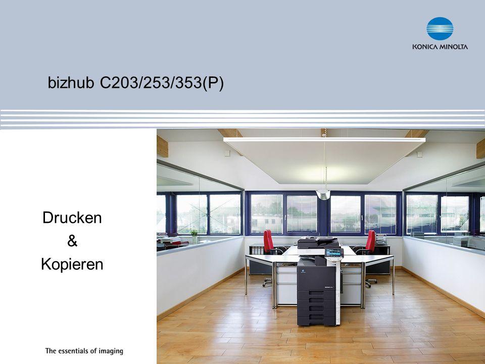 bizhub C203/253/353(P) Drucken & Kopieren