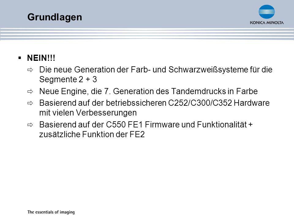 Grundlagen NEIN!!! Die neue Generation der Farb- und Schwarzweißsysteme für die Segmente 2 + 3.