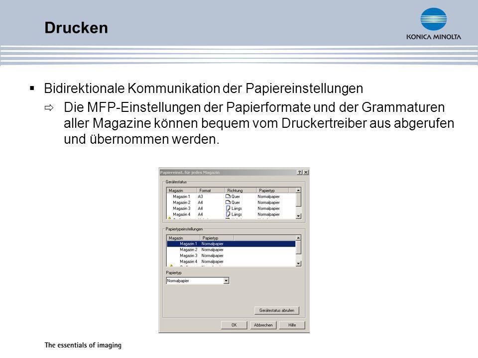 Drucken Bidirektionale Kommunikation der Papiereinstellungen