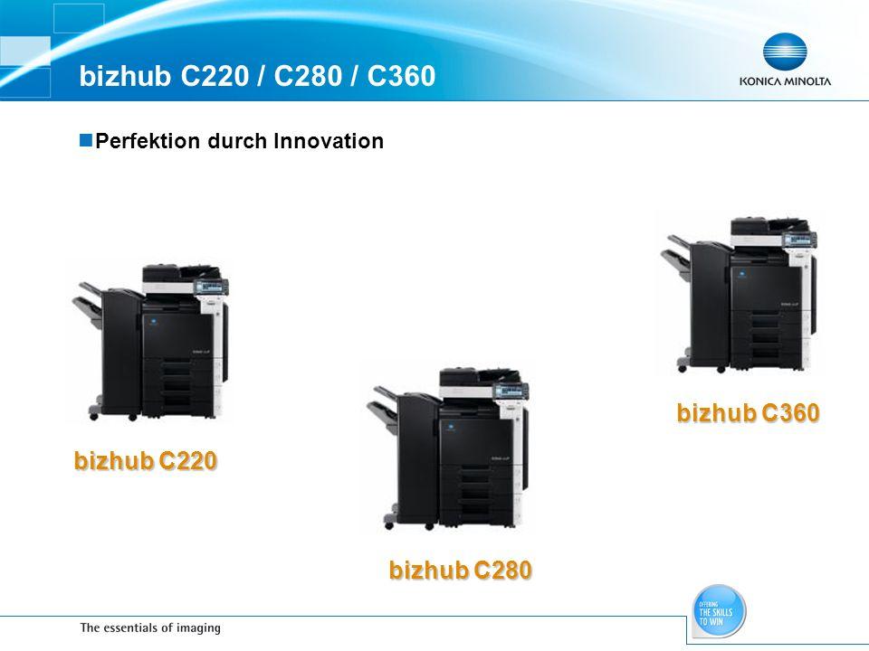 bizhub C220 / C280 / C360 bizhub C360 bizhub C220 bizhub C280